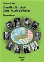 Franciák a 20. századi Közép- és Kelet-Európában