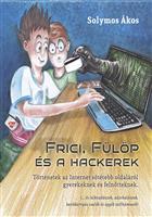 Frici, Fülöp és hackerek