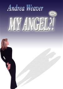 My Angel?!