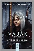 Vaják - A végzet kardja
