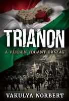 Trianon – A vérben fogant ország