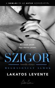 Meghasonult álmok - Szigor 7.