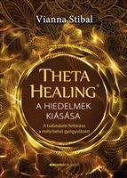 ThetaHealing - A hiedelmek kiásásaA hiedelmek kiásása
