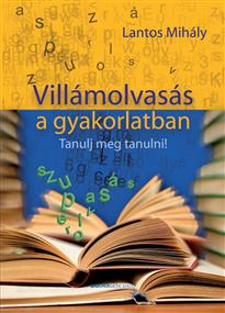Villámolvasás a gyakorlatban