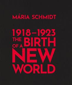 The Birth of a New World 1918-1923