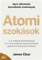 Atomi szokások - Apró változások, kiemelkedő eredmények