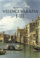 Velence varázsa I-III.