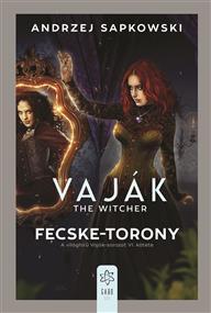 Vaják - Fecske-torony