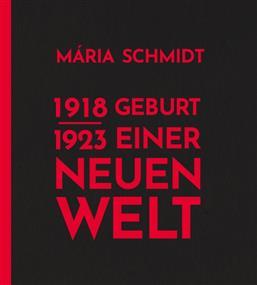 Geburt einer neuen Welt 1918-1923