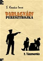 PARLAGVÁRI PERESZTROJKA 2.