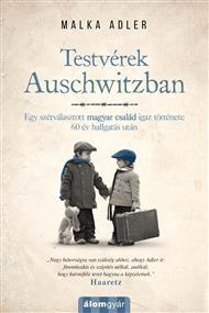 Testvérek Auschwitzban