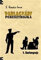 PARLAGVÁRI PERESZTROJKA 3