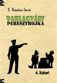 PARLAGVÁRI PERESZTROJKA 4.