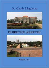 Debreceni diákévek