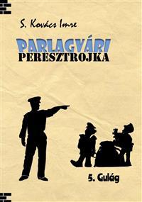 PARLAGVÁRI PERESZTROJKA 5.
