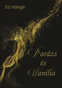 Parázs és Vanília