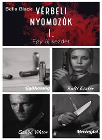 Vérbeli nyomozók I. Egy új kezdet