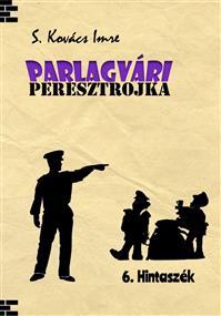 PARLAGVÁRI PERESZTROJKA 6.