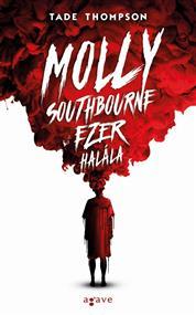 Molly Southbourne ezer halála