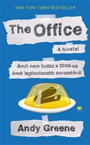 The Office - Amit nem tudsz a 2000-es évek legfontosabb sorozatáról