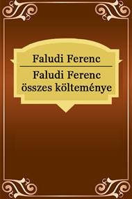 Faludi Ferenc összes költeménye