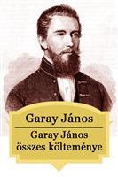 Garay János összes költeménye