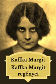 Kaffka Margit regényei