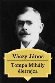 Tompa Mihály életrajza