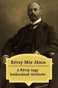 A Révai nagy lexikonának története