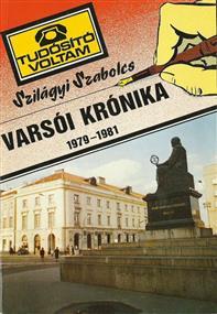 Varsói krónika, 1979-1981