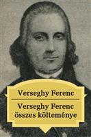 Verseghy Ferenc összes költeménye