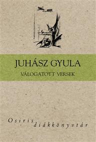 Juhász Gyula Válogatott versei