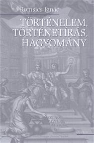 Történelem, történetírás, hagyomány