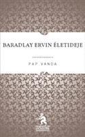 Baradlay Ervin életideje
