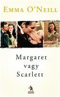 Margaret vagy Scarlett