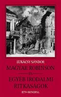 Magyar Robinson és egyéb irodalmi ritkaságok