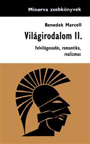 Világirodalom II. - Felvilágosodás, romantika, realizmus