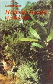 Haldokló őserdők nyomában