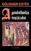 Gólyavári esték - A gondolkodás évszázadai