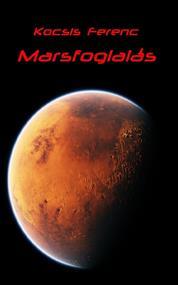 Marsfoglalás (Felújítás)