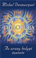 Thiaoouba - Az arany bolygó üzenete