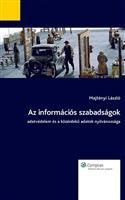 Az információs szabadságok - Adatvédelem és a közérdeku adatok nyilvánossága