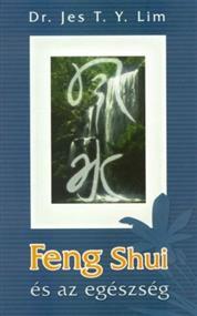 Feng Shui és az egészség