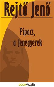Pipacs, a fenegyerek