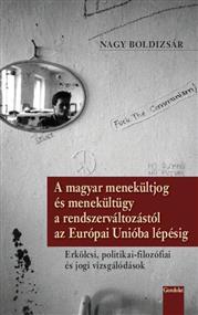 A magyar menekültjog és menekültügy a rendszerváltozástól az Európai Unióba lépésig