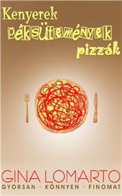Kenyerek, péksütemények, pizzák