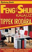 Feng Shui Kalauz - tippek irodára