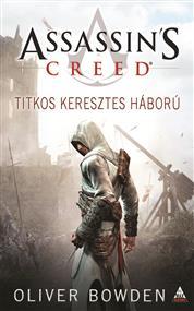 Assassins Creed - Titkos keresztes háború
