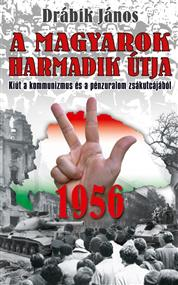 1956 – A magyarok harmadik útja