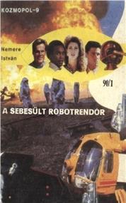 A sebesült robotrendőr